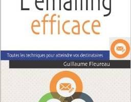 A lire… L'emailing efficace, de Guillaume Fleureau